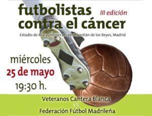III partido benéfico Futbolistas contra el Cáncer @ III Futbolistas contra el Cáncer | San Sebastián de los Reyes | Comunidad de Madrid | España