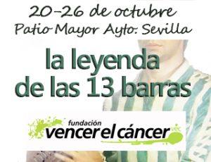Exposición «La leyenda de las 13 barras». Historia del Betis para ayudar a Vencer el Cáncer @ Patio Mayor del Ayuntamiento de Sevilla | Sevilla | Andalucía | España