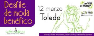 Desfile de Moda en Toledo @ Círculo de Arte | Toledo | Castilla-La Mancha | España