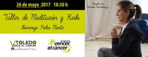 Taller de Meditación y Reiki en homenaje a Pedro Monte en Toledo @ Molino de Santa Ana junto al puente de San Martín, Toledo.
